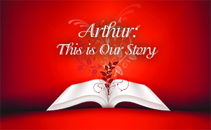 Arthur: This is Our Story