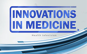 Innovations in Medicine